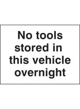 No Tools Stored in this Vehicle Overnight