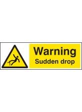 Warning Sudden Drop