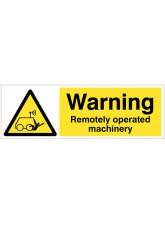Warning Remotely operated machinery