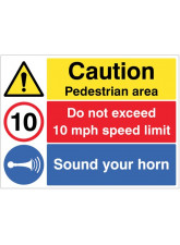Caution Pedestrian Area - Sound Horn - Do Not Exceed 10mph