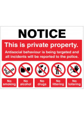 Notice This is private property Antisocial behaviour is being targeted